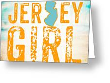 Jersey Girl Greeting Card