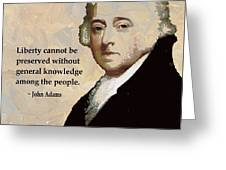 John Adams And Quote Greeting Card