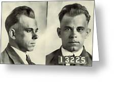 John Dillinger Mugshot Greeting Card