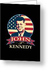 John F Kennedy American Banner Pop Art Greeting Card
