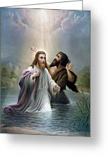 John The Baptist Baptizes Jesus Christ Greeting Card