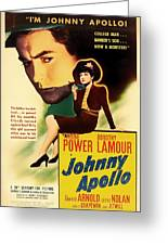 Johnny Apollo 1940 Greeting Card