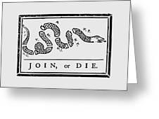Join Or Die Greeting Card