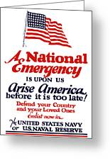 Arise America Before It Is Too Late - Join The Navy Greeting Card
