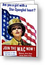 Join The Wac Now - World War Two Greeting Card
