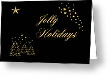 Jolly Holidays Gold Sparkle Greeting Card