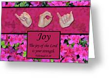 Joy Of The Lord Greeting Card