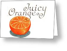 Juicy Orange Greeting Card