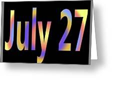 July 27 Greeting Card