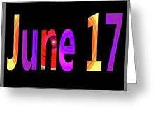 June 17 Greeting Card