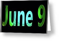 June 9 Greeting Card