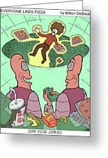 Junk Food Junkies Greeting Card