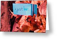 Just Be Leaves... Greeting Card