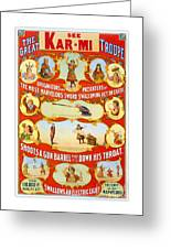 Kar-mi And The Great Victorina Troupe Originators Greeting Card