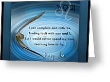 Kaypacha's Mantra 6.17b.2015 Greeting Card