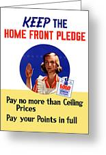 Keep The Home Front Pledge Greeting Card