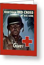 Keep Your Red Cross At His Side Greeting Card