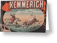 Kemmerich - Bull - Lasso - Old Poster - Vintage - Wall Art - Art Print - Cowboy - Horse  Greeting Card