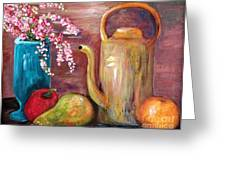 Kettle And Fruit Greeting Card