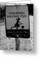 Kids At Play Sign Greeting Card