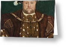 King Henry V I I I Greeting Card