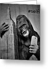 King Kong Selfie B W  Greeting Card