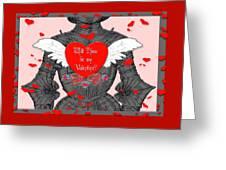 Knight Valentine Greeting Card