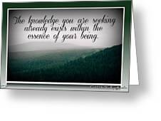 Knowledge You Seek Greeting Card