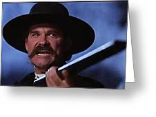 Kurt Russell As Wyatt Earp  In Tombstone 1993 Greeting Card