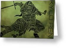 Kylo Ren - Star Wars Art  Greeting Card