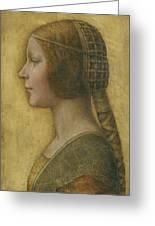 La Bella Principessa - 15th Century Greeting Card by Leonardo da Vinci