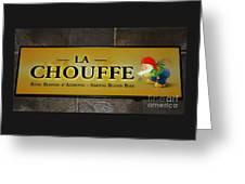 La Chouffe Sign Greeting Card