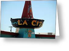 La Cita In Tucumcari On Route 66 Nm Greeting Card