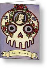 La Dama Calavera Loteria Greeting Card by Maryann Luera