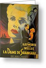 La Dame De Shanghai Greeting Card by Georgia Fowler
