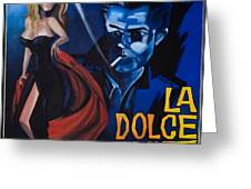 La Dolce Vita Greeting Card