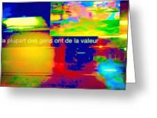 La Plupart Des Gens Ont De La Valeur Most People Are Valuable Greeting Card