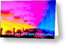 La Plupart Des Gens Sont Inhabituelles / Most People Are Unusual Greeting Card