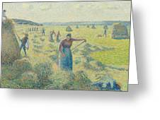 The Harvesting Of Hay Eragny  Greeting Card