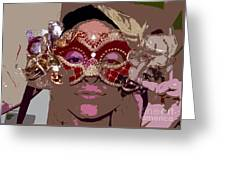 Lady Behind The Mask Greeting Card