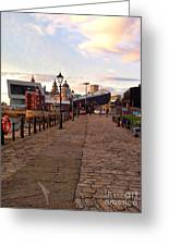 Late Afternoon At Albert Dock Greeting Card