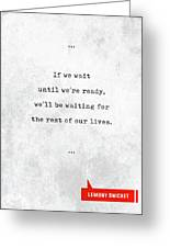 Lemony Snicket Quotes - Literary Quotes - Book Lover Gifts - Typewriter Quotes Greeting Card