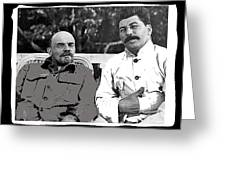 Lenin And Stalin Circa 1923 Color And Drawing Added 2016    Greeting Card