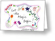 Let The Magic Begin Greeting Card