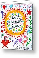 Let Yourself Glow Greeting Card