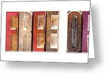 Leterpress Wood Blocks Spelling Life Free Or Die Greeting Card
