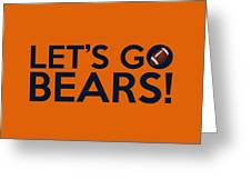 Let's Go Bears Greeting Card