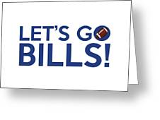 Let's Go Bills Greeting Card