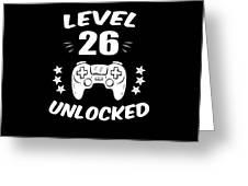Level 26 Unlocked Video Gamer Birthday Gift Greeting Card