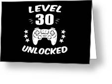 Level 30 Unlocked Video Gamer Birthday Gift Greeting Card